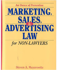 An Ounce of Prevention: Marketing, Sales & Advertising Law for Non-Lawyers